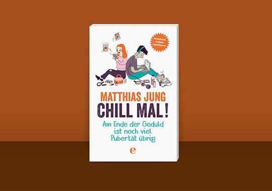 Matthias Jung: Chill mal! Spiegelbestseller